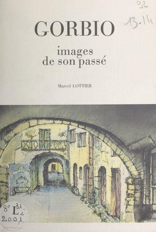 Gorbio  - Marcel Lottier