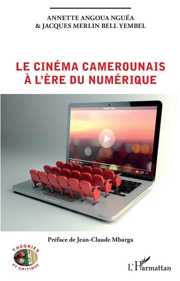 Le cinéma camerounais à l'ère du numérique