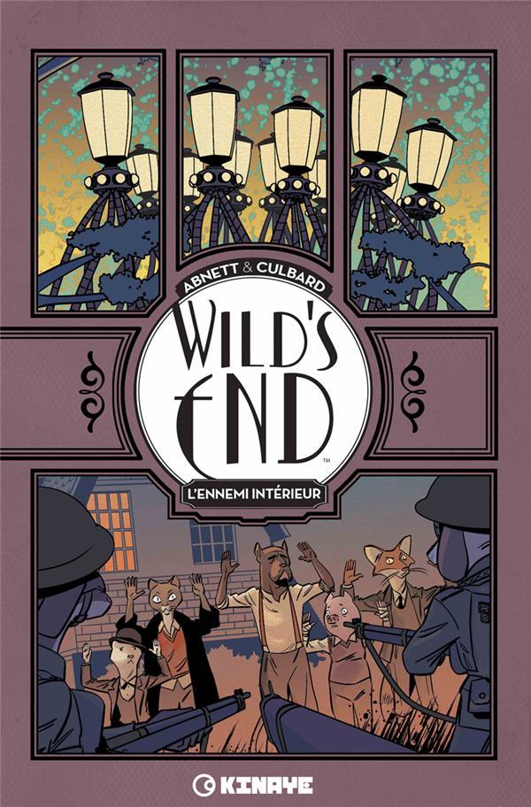 wild's end t.2 ; l'ennemi intérieur