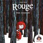 Vente Livre Numérique : Rouge - Tome 1 - l'ogre qui mangeait les petits enfants  - Johan Troïanowski