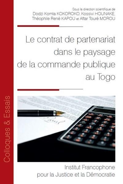 Le contrat de partenariat dans le paysage de la commande publique au Togo