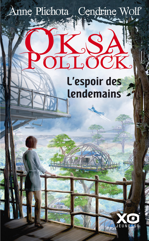 Oksa Pollock T.7 ; l'espoir des lendemains