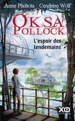 Vente Livre Numérique : Oksa Pollock - L'espoir des lendemains  - Anne Plichota - Cendrine Wolf