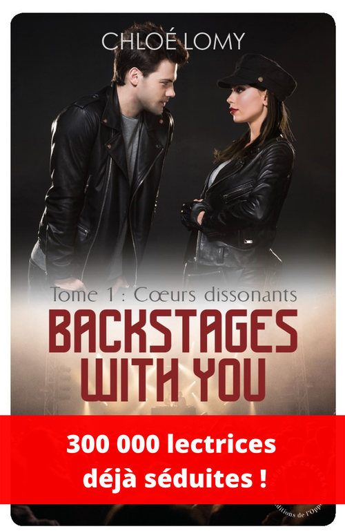 Backstages with you t.1 ; coeurs dissonants