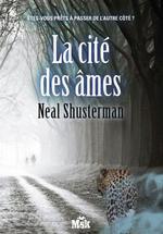 Vente Livre Numérique : La cité des âmes  - Neal Shusterman