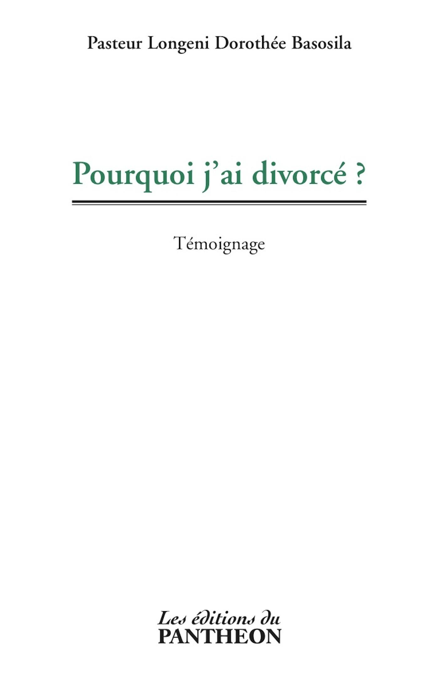 Pourquoi j'ai divorcé ?