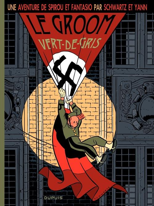 Les aventures de Spirou et Fantasio ; le groom vert-de-gris