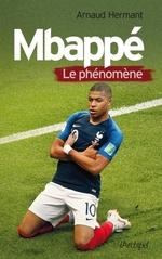 Mbappé, le phénomène