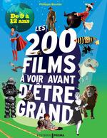 Vente Livre Numérique : 200 films à voir avant d'être grand pour les 9/12 ans  - Philippe Besnier