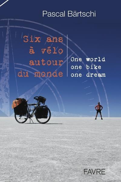 Livre de bord de mon tour du monde à vélo