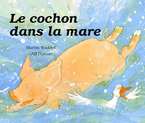 Cochon dans la mare (un)