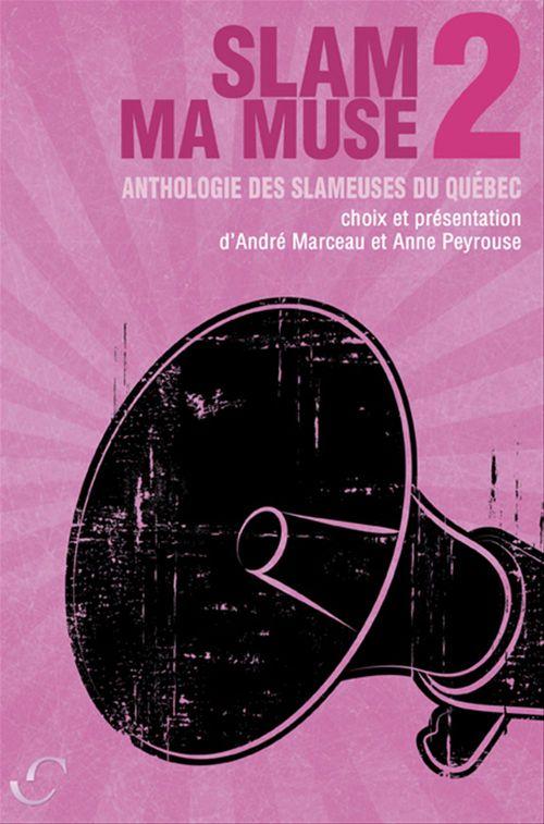Anthologie des slameuses du quebec