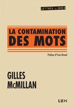 La contamination des mots  - Gilles McMillan