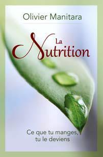 La nutrition ; ce que tu manges, tu le deviens