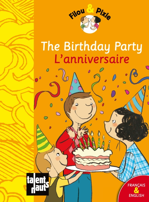 The birthday party ; l'anniversaire