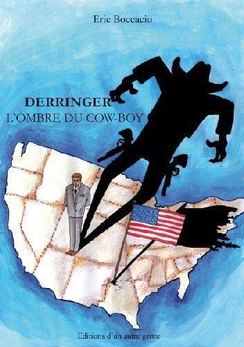 Derringer, l'ombre du cow-boy