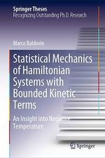Statistical Mechanics of Hamiltonian Systems with Bounded Kinetic Terms  - Marco Baldovin