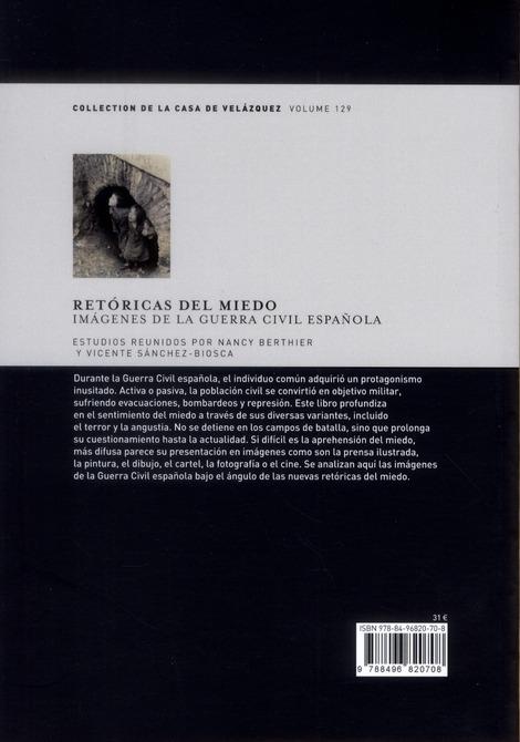 Retoricas del miedo ; imagenes de la guerra civil espanola