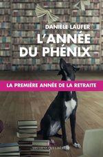 Vente EBooks : L'année du Phénix  - Danièle Laufer