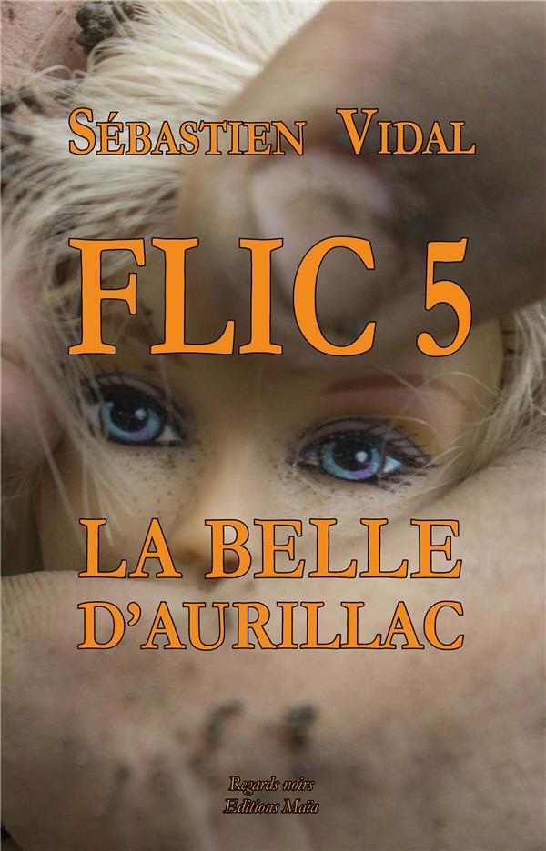 Flic t.5 ; la belle d'Aurillac ; épisode 2
