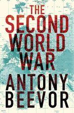 Vente EBooks : The Second World War  - Antony Beevor