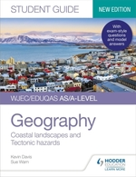 WJEC/Eduqas AS/A-level Geography Student Guide 2: Coastal landscapes a  - Kevin Davis Sue Warn
