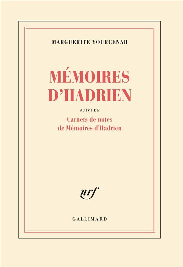 "Memoires D'Hadrien ; Carnets De Notes De ""Memoires D'Hadrien"