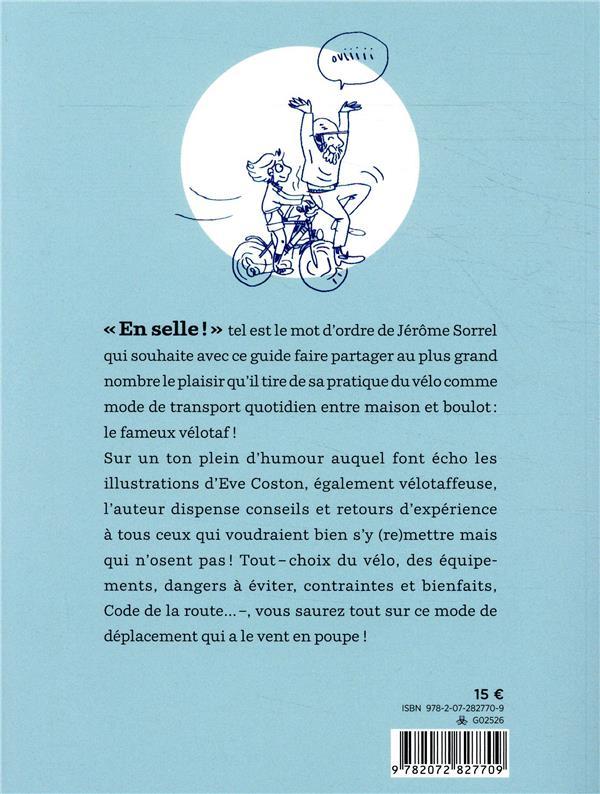 le vélotaf ; mode d'emploi du vélo au quotidien