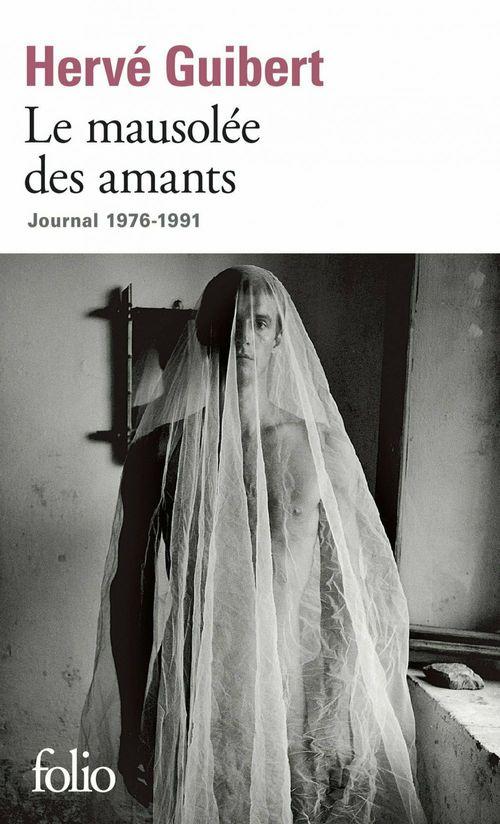 Le mausolée des amants ; journal 1976-1991