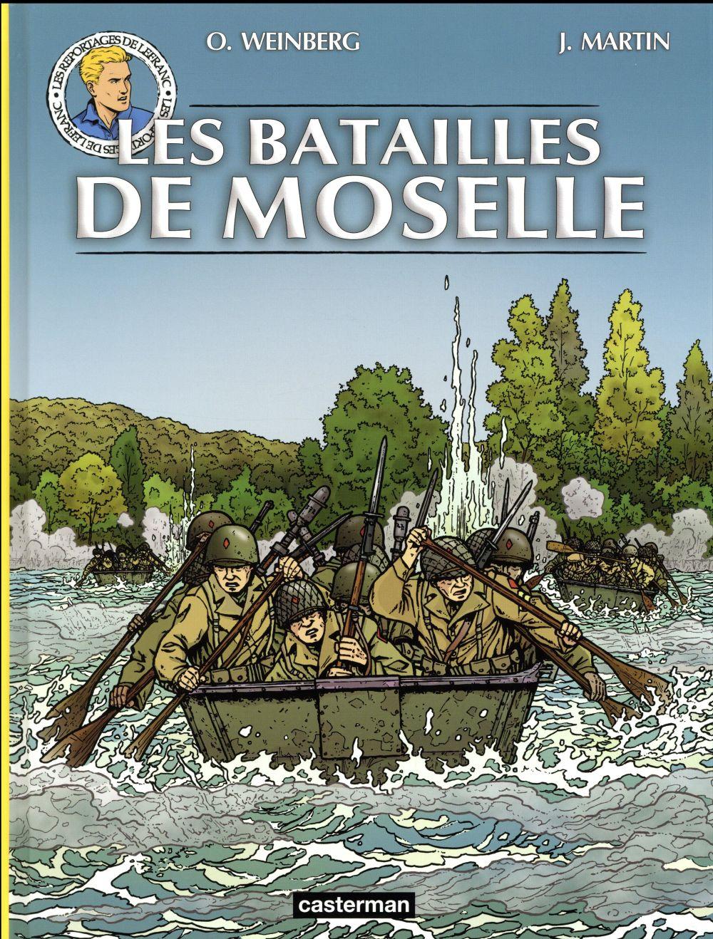 Les reportages de Lefranc ; les batailles de Moselle