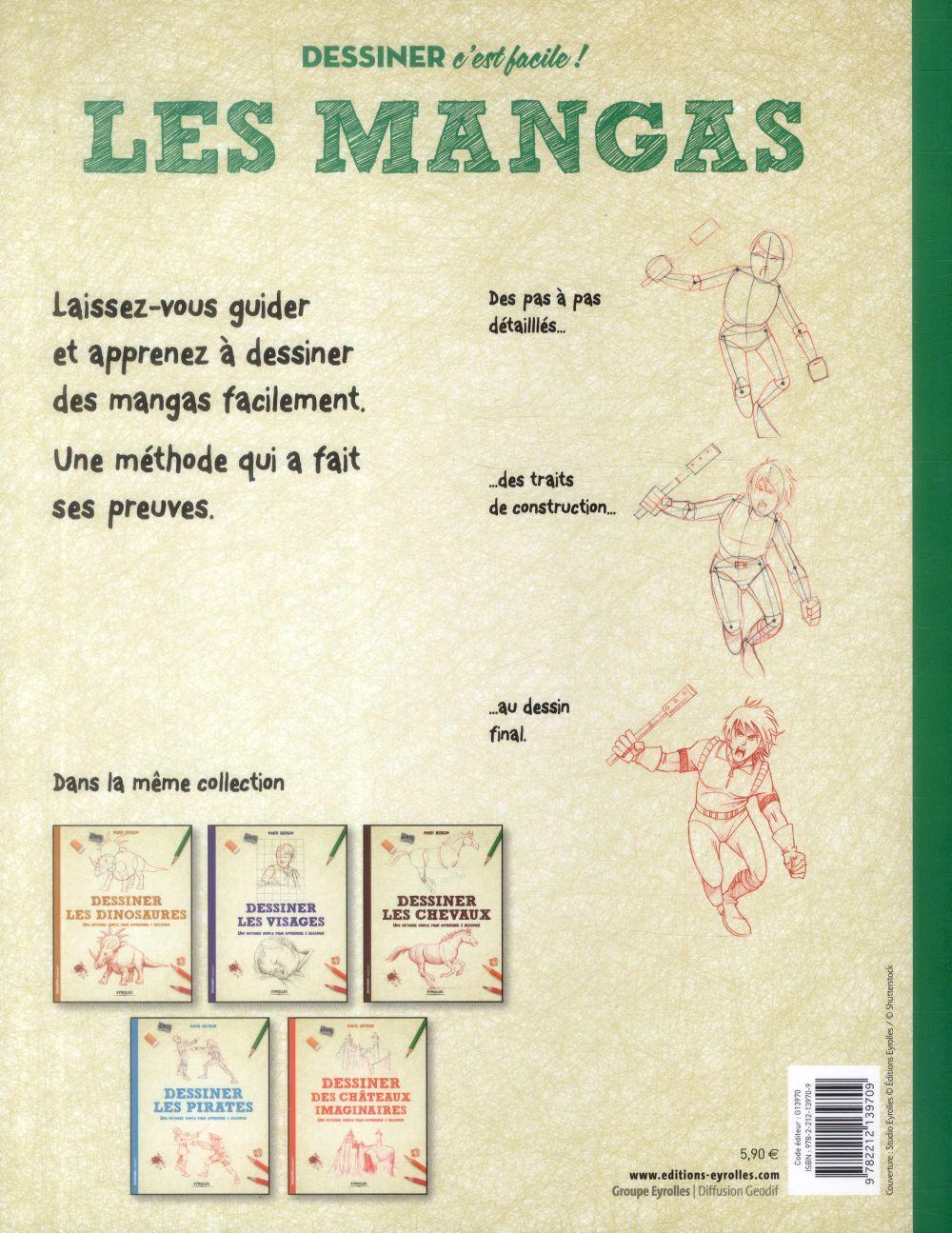 Dessiner les mangas ; une méthode simple pour apprendre à dessiner