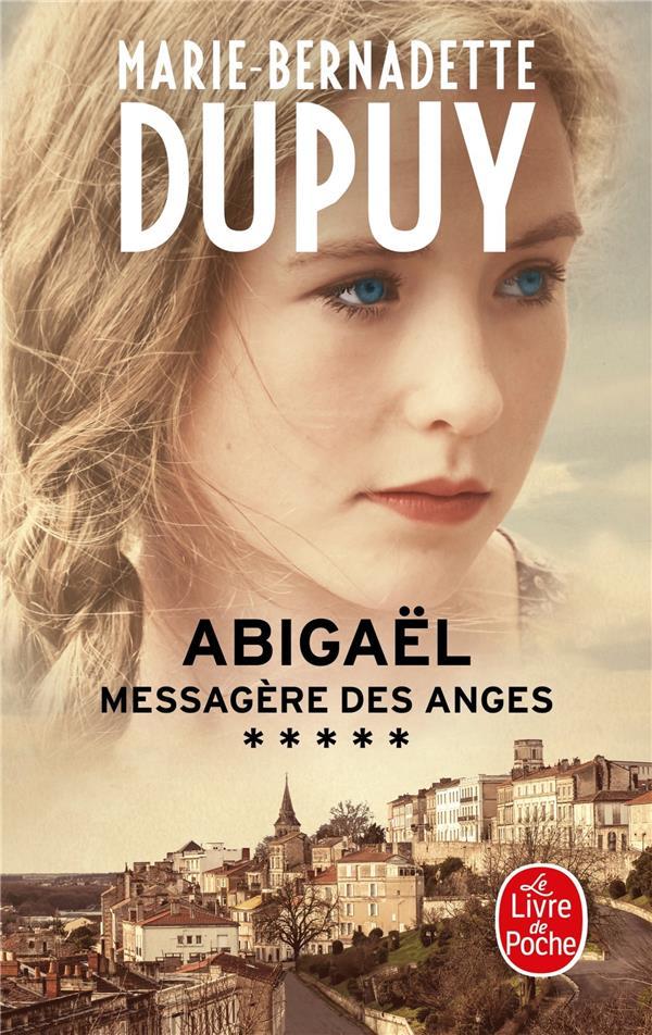 ABIGAEL  -  MESSAGERE DES ANGES T.5 DUPUY M-B