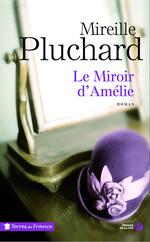 Vente Livre Numérique : Le miroir d'Amélie  - Mireille Pluchard