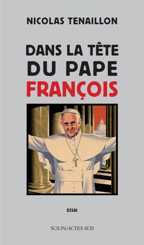 Dans la tête du Pape François