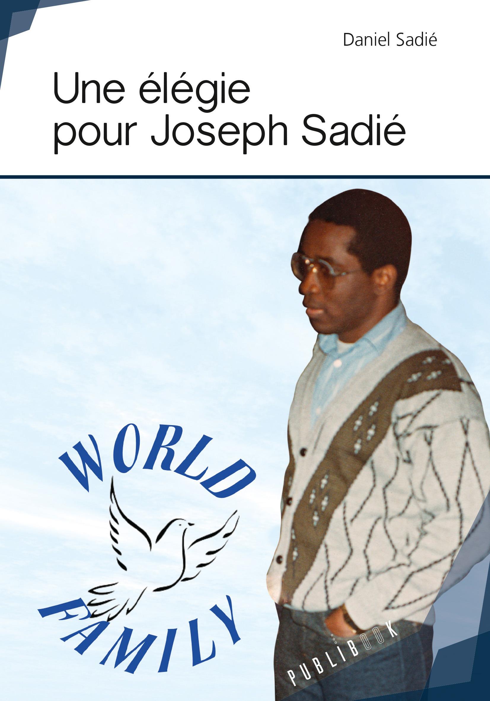 Une élégie pour Joseph Sadié