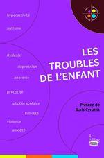Vente EBooks : Les troubles de l'enfant  - Jean-François Marmion - Héloïse Lhérété