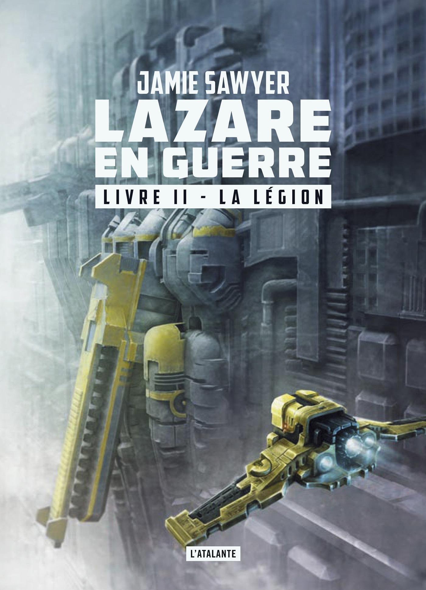 Lazare en guerre T.2 ; la légion