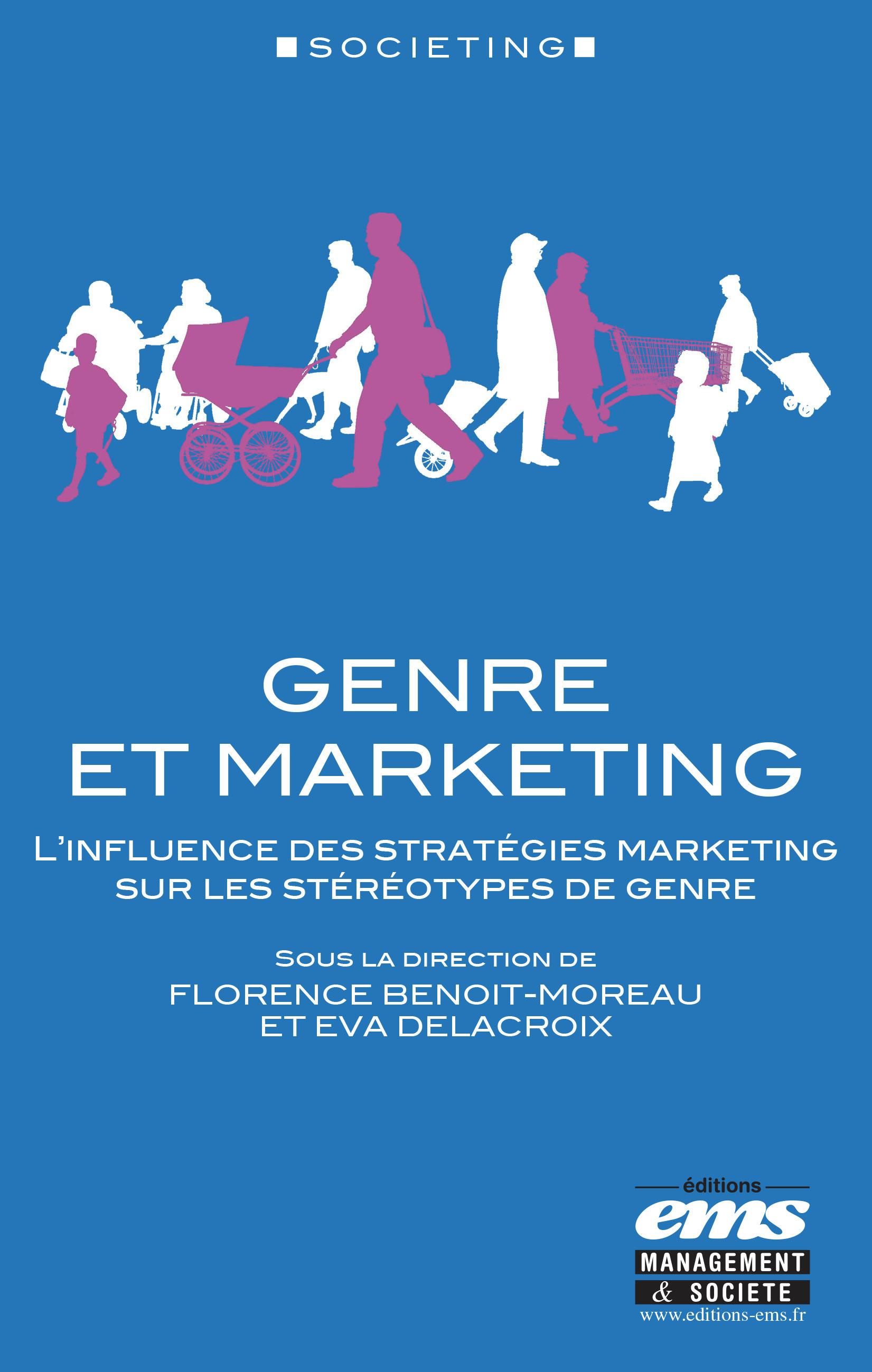 Genre et marketing ; l'influence des stratégies marketing sur les stéréotypes de genre