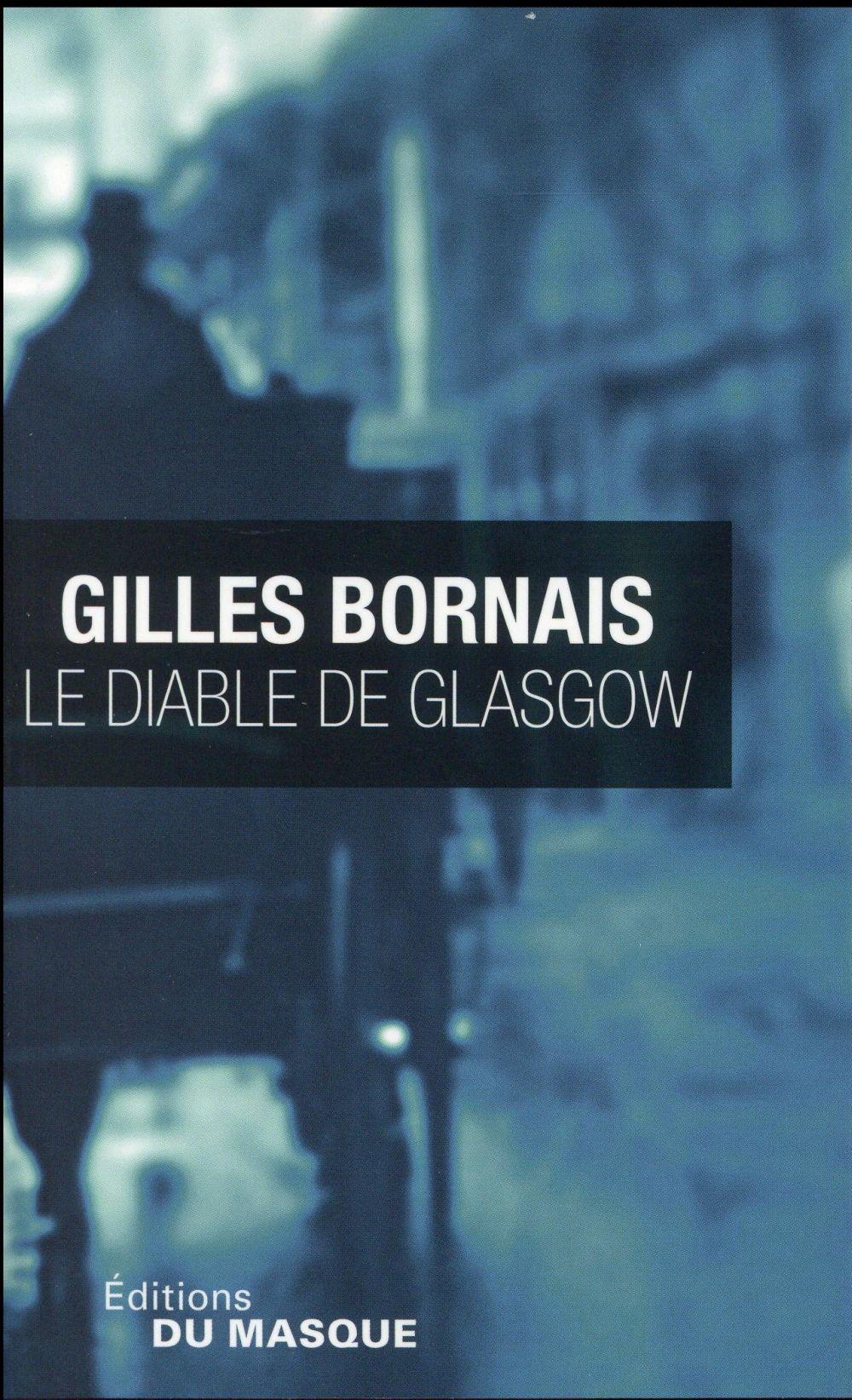 BORNAIS, GILLES - LE DIABLE DE GLASGOW