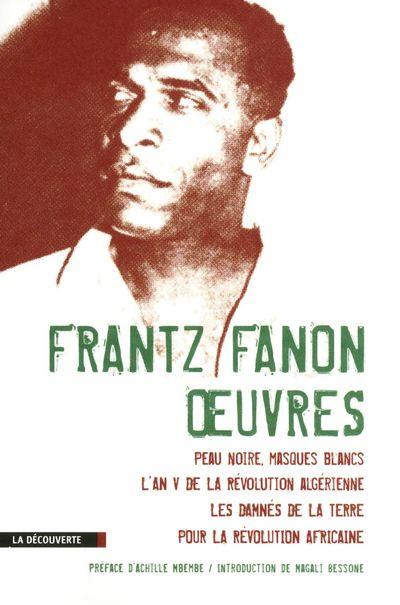 Frantz Fanon ; oeuvres