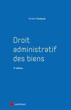 Droit adminstratif des biens (5e édition)