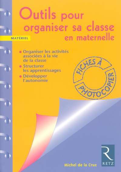 Outils Pour Organiser Sa Classe En Maternelle