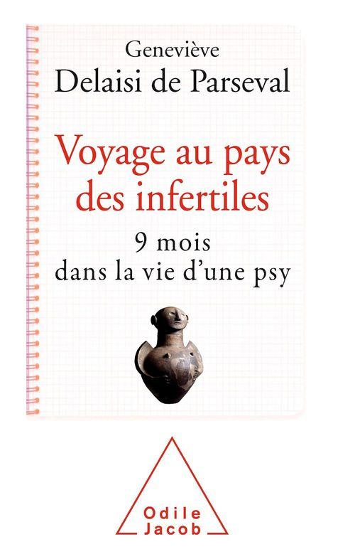 Voyage au pays des infertiles : 9 mois dans la vie d'une psy
