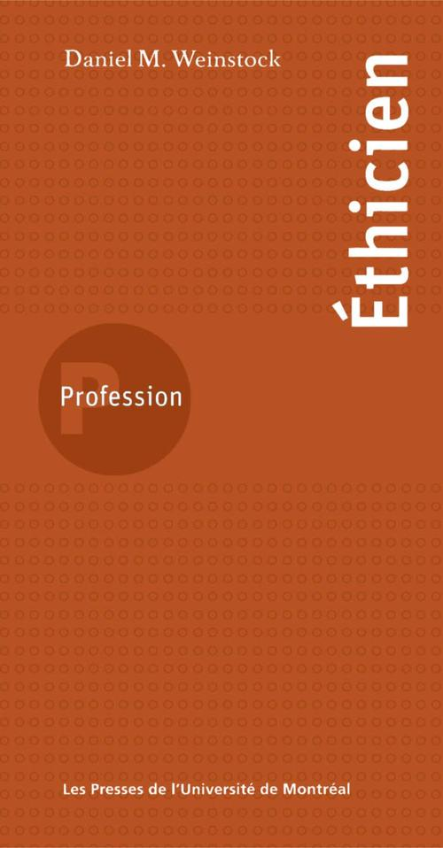 Profession : éthicien