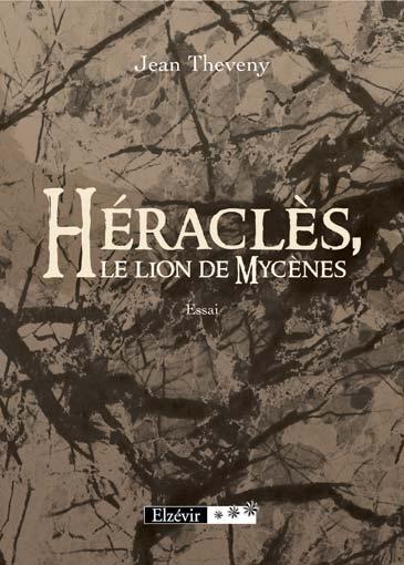 Héraclès, le lion de Mycènes