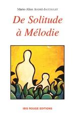 De solitude à Mélodie