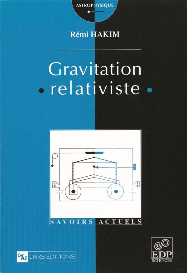 Gravitation relativiste