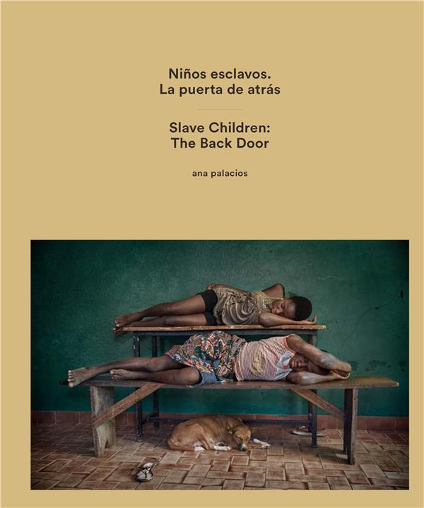 Ana palacios slave children : the back door
