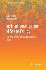 Institutionalization of State Policy  - Rajah Rasiah - Miao Zhang