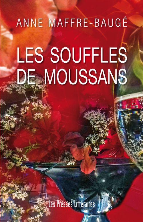 Les Souffles de Moussans  - Anne Maffre-Bauge